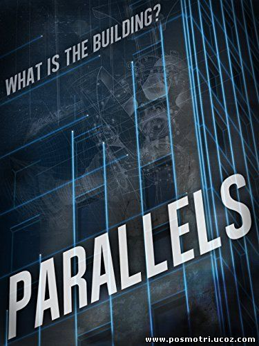Параллели (2015) / Parallels